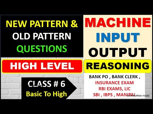 Machine Input Output (PART 6) NEW Pattern and Old Pattern Questions (Check the Difference)