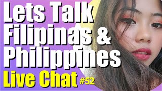 Filipina and Philippines Topics Live Chat | Meet a Filipina | move to the Philippines