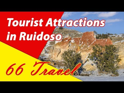 List 8 Tourist Attractions in Ruidoso, New Mexico | Travel to United States