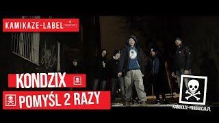 Kondzix- POMYŚL 2 RAZY / prod.Dechu   ☠   (Official Video)