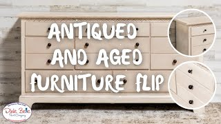 Antiqued and Aged Furniture Flip | Furniture Flipping Teacher | Dixie Belle Paint