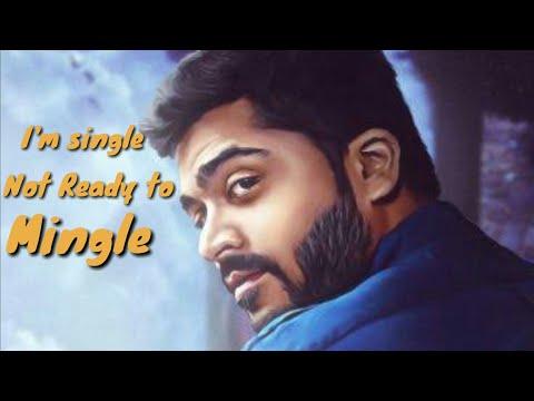 I'm single not ready to mingle - Simbu New un composed Song....