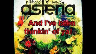 Asteria - Ribbons & Bows (w/Lyrics)
