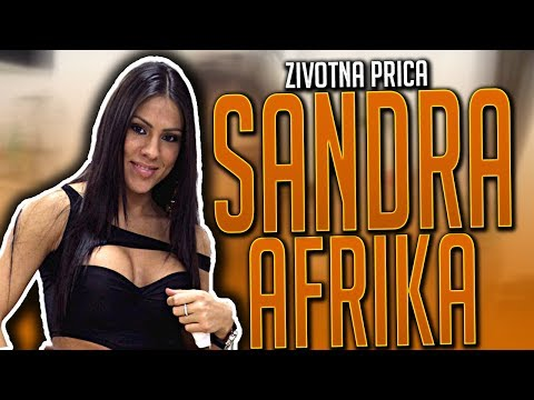 SANDRA AFRIKA-ZIVOTNA PRICA