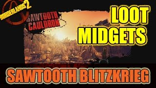 Borderlands 2 - Sawtooth Cauldron Legendary Loot Midgets (not speed farming guide)