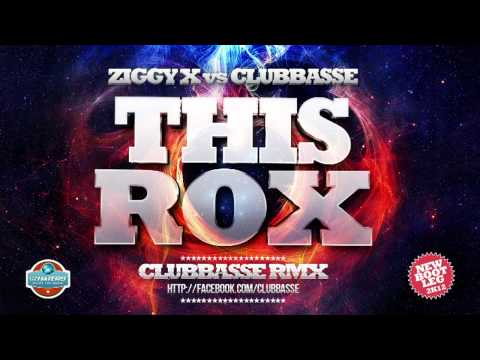 Ziggy X vs Clubbasse - This Rox! (Clubbasse bootleg rmx)