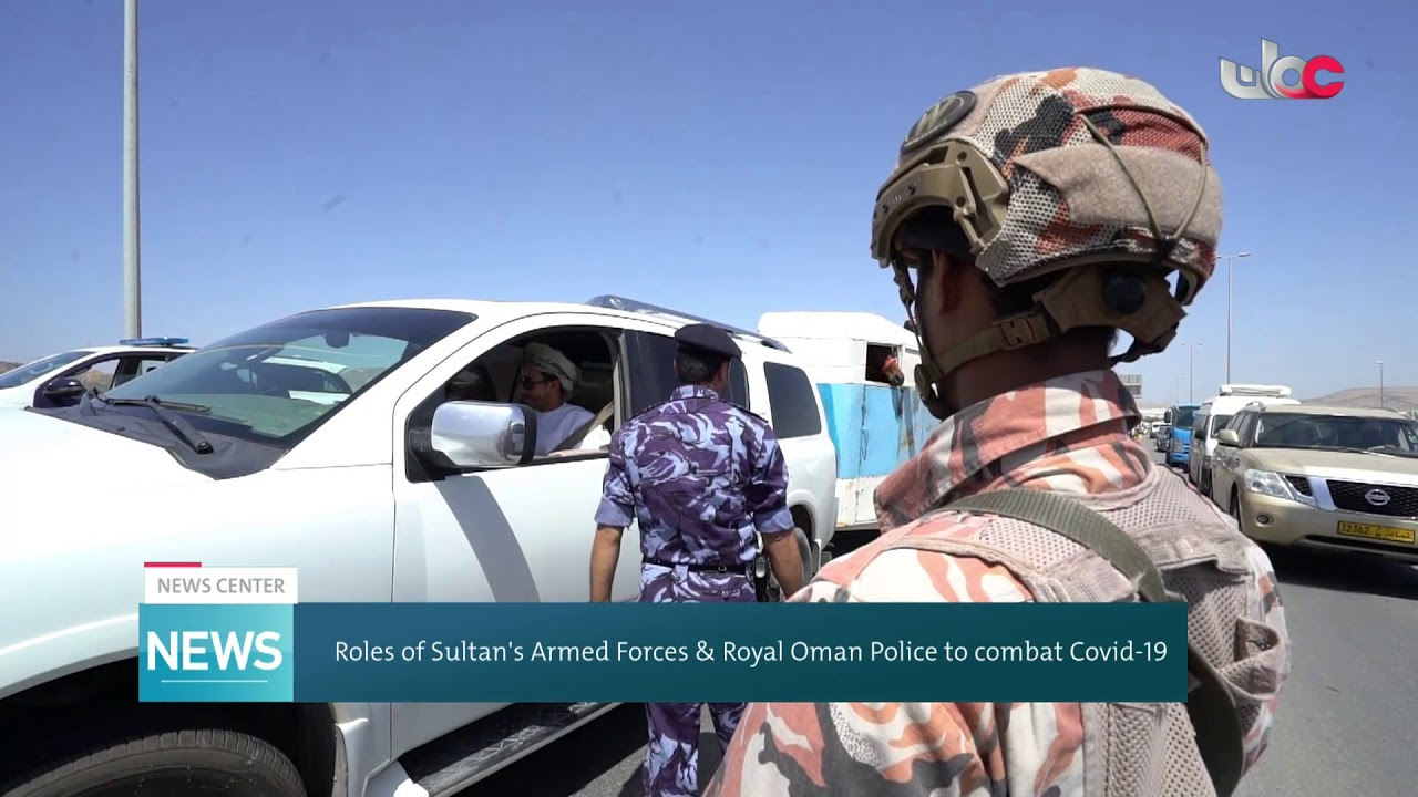 Roles of Sultan's Armed Forces & Royal Oman Police to combat COVID-19