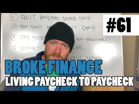 Episode 61 - Broke Finance - 6 STEPS ON HOW TO STOP LIVING PAYCHECK TO PAYCHECK