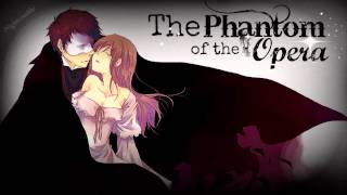 Repeat youtube video HD | Nightcore - The Phantom of the Opera [Movie version]
