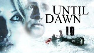 Until Dawn (10) Zemsta II