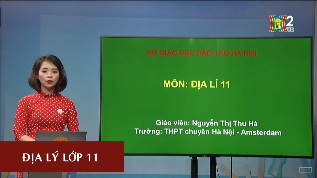 MÔN ĐỊA LÝ – LỚP 11   BÀI 10: CHND TRUNG HOA (TRUNG QUỐC) – TIẾT 1   17H10 NGÀY 02.04.2020   HANOITV