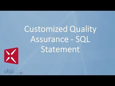 Déjà Vu X2 - Customized Quality Assurance - SQL Statement