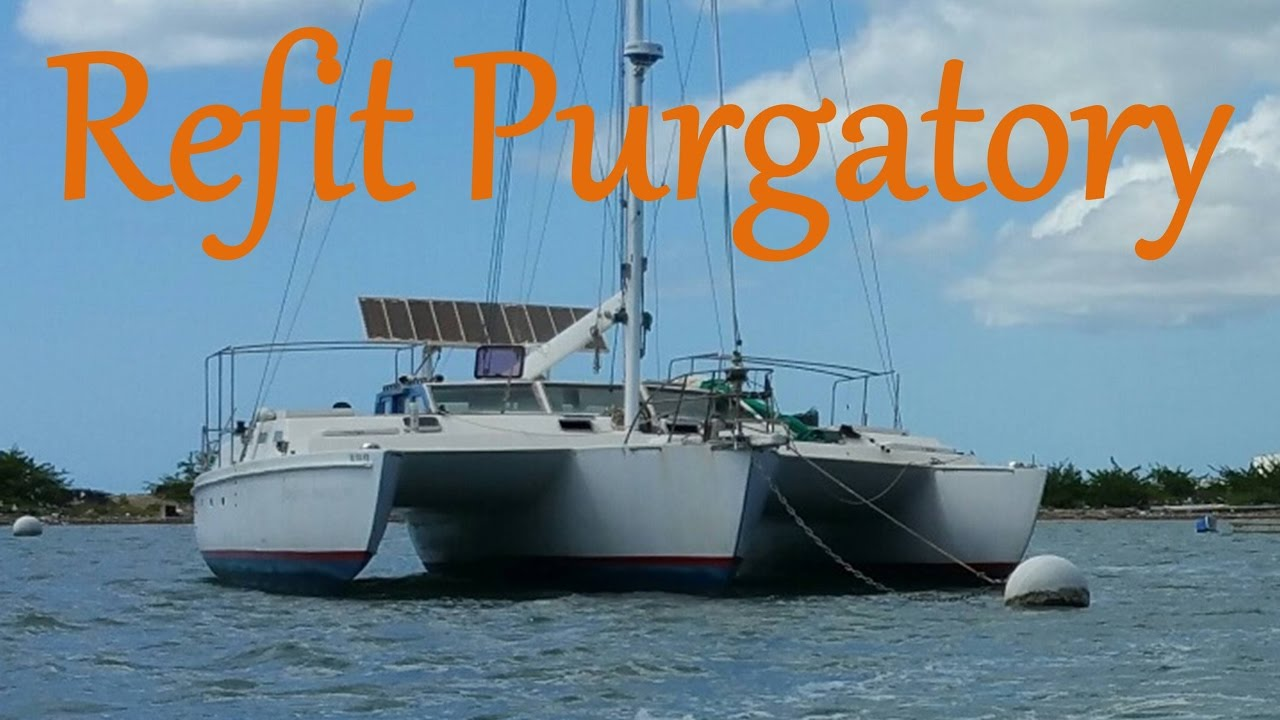 My Other Boat   in Refit Purgatory - Ep  4 - Sailing Moxie