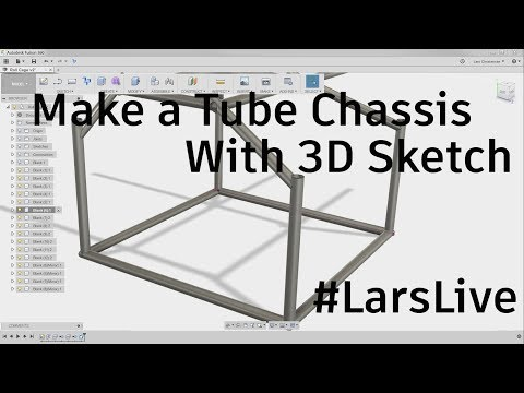 Fusion 360 — Make a Tube Chassis with 3D Sketch  — #LarsLive