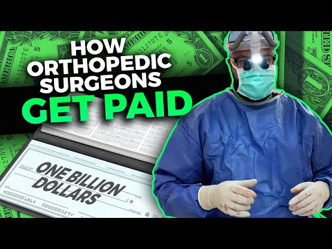 How Orthopedic Surgeons Get Paid!