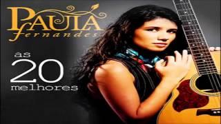 PAULA FERNANDES CD COMPLETO  AS 20 melhores