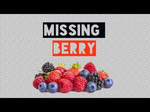 I haven't still found my berries