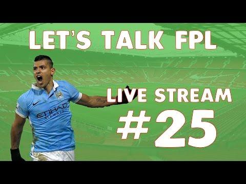Let's Talk Fantasy Premier League #25 | Live GW31 games | FPL Tips for GW32