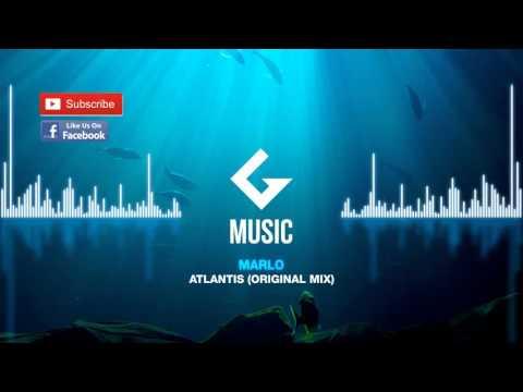 MaRLo - Atlantis ( Original Mix )