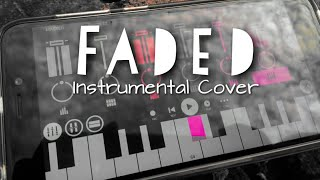 Alan Waker - Faded | Do pal ruka | Instrumental Fusion | FL Studio Mobile | Sourav