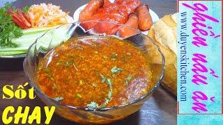 Cách Làm NƯỚC SỐT CHAY Chan Bánh Mì, Xôi, Hủ Tiếu By Duyen's Kitchen | Ghiền Nấu Ăn