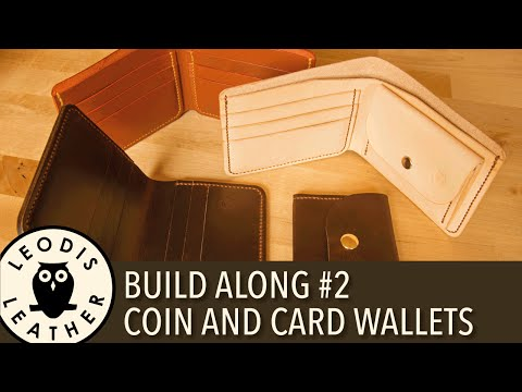Leather Build Along #2: Coin And Card Wallets