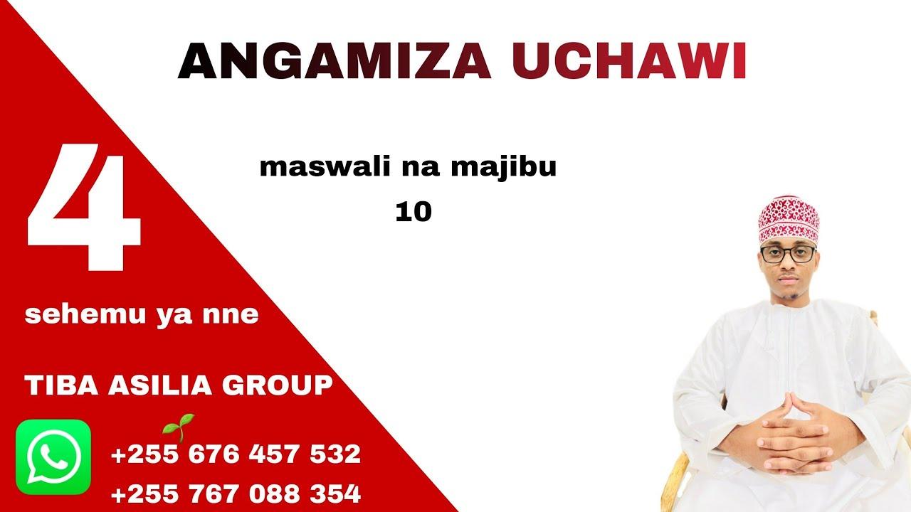 Download ANGAMIZA UCHAWI (sehemu ya nne)