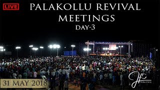 Palakollu Revival Meetings - Day-3 || 31-May-2018 || Dr.Jayapaul