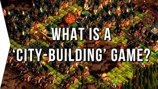 What is a 'City building Game'? - City builders Genre VOTE!