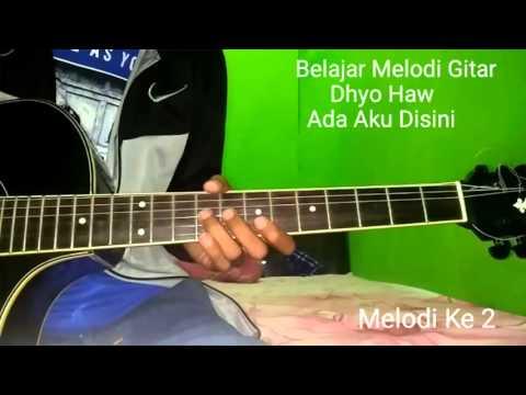 Belajar Melodi Gitar Dhyo Haw Ada Aku Disini