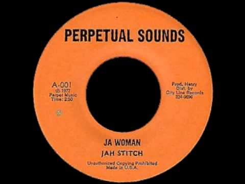 Jah Stitch - JA Woman (perpetual sound) 1977