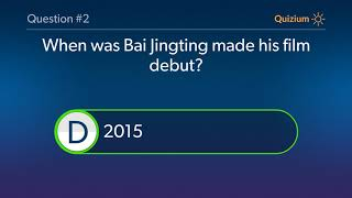 Bai Jingting Quiz   When was Bai Jingting made his Television debut? and more questions