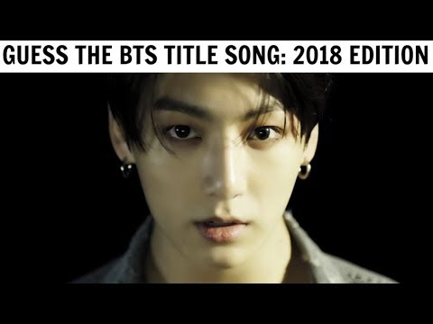 GUESS THE BTS TITLE SONG BY IT'S FIRST 5 SECONDS | 2018 Edit
