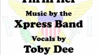 Thrill Her - 2010 Xpress Band - St. Croix