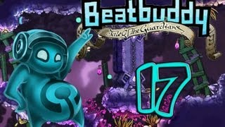Beatbuddy: Tale of the Guardians Gameplay Pt. 17