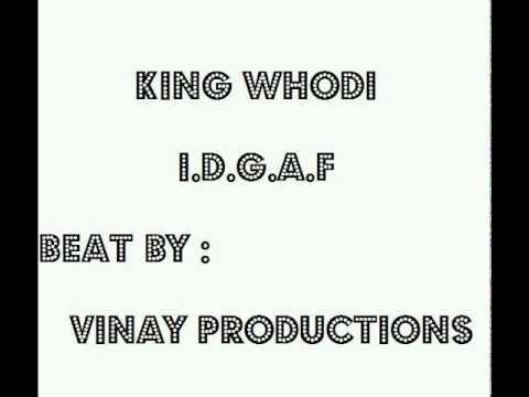 King Whodi I.D.G.A.F