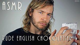 Rude English Chocolatier - ASMR