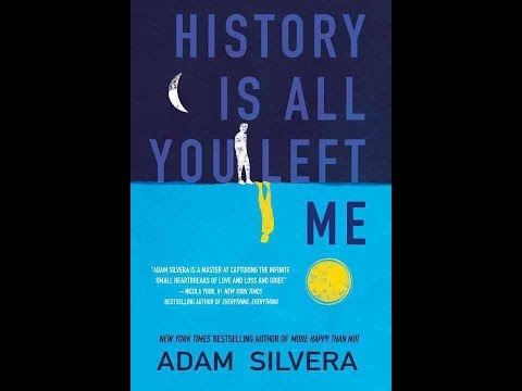 History Is All You Left Me By Adam Silvera Heartstring Tugger Book