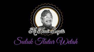 Teks - Suluk Tlutur Wetah - Ki Hadi Sugito