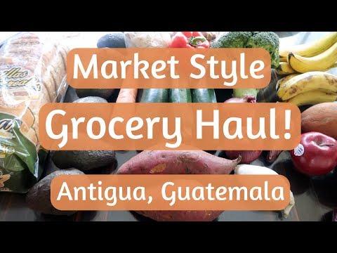 Market Grocery Haul | Antigua, Guatemala