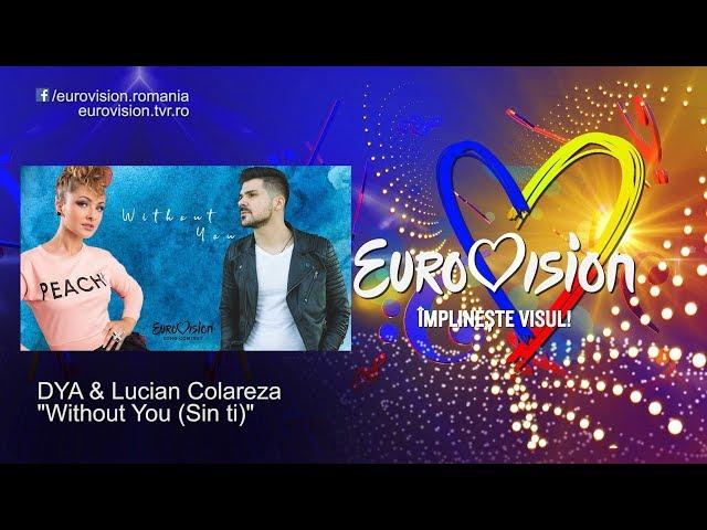 DYA & Lucian Colareza - Without You (Sin ti)   Eurovision România 2019