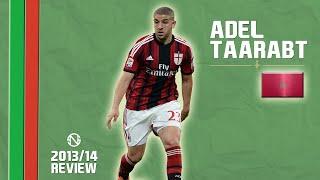 Repeat youtube video ADEL TAARABT | Goals, Skills, Assists | AC Milan | 2013/2014 (HD)