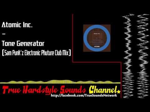 Atomic Inc. - Tone Generator (Sam Punk'z Electronic Phuture Club Mix)