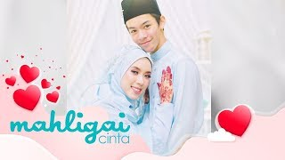 Mahligai Cinta (2019):  Pasangan kahwin muda Zahirul Firdaus dan Nur Irdina   Wed, Apr 10