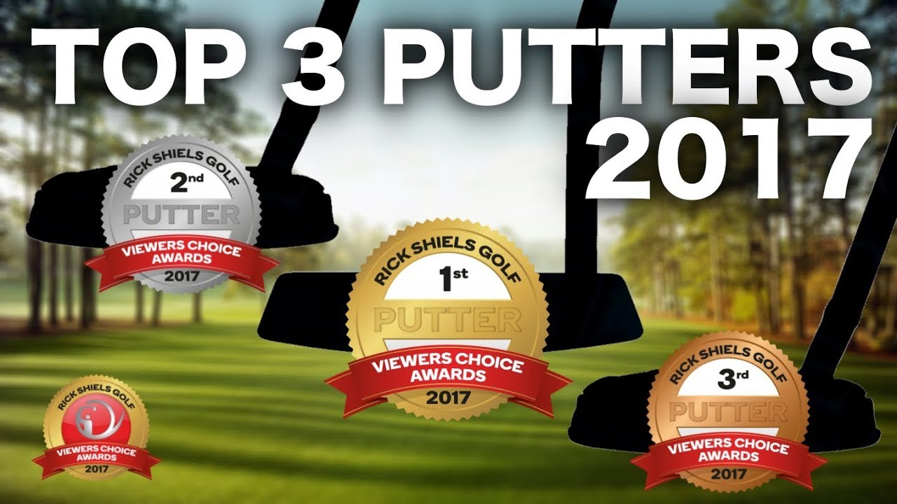 825b061225f THE TOP 3 GOLF PUTTERS OF 2017 - YouTube