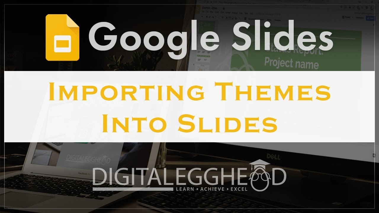 import themes for google slides