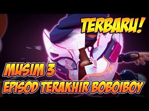 TERBARU! Musim 3 - Episod TERAKHIR: Jumpa Lagi BoBoiBoy. (with ENGLISH SUBTITLES)