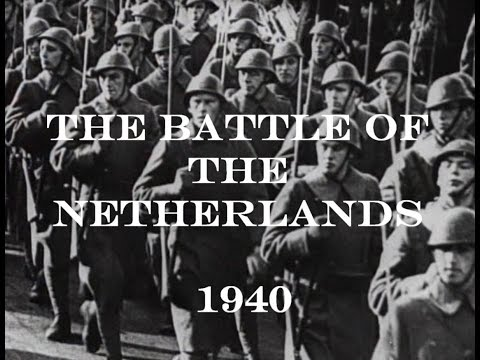 The Battle of the Netherlands May 1940