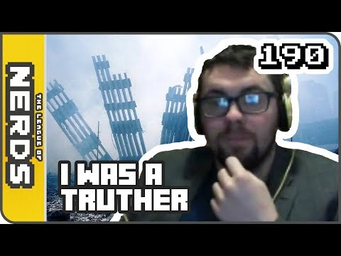 I was a 9/11 Truther -TLoNs Podcast #190