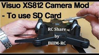 Visuo XS812 Camera Mod to use a SD Card